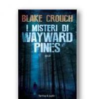 I misteri di Wayward Pines