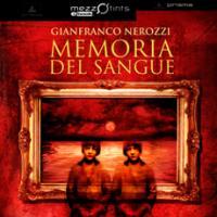Memoria del Sangue di Gianfranco Nerozzi
