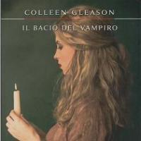 Colleen Gleason ci saluta con Il bacio del vampiro
