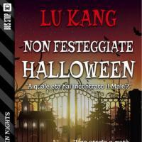 Non festeggiate Halloween di Lu Kang scala le classifiche di vendita