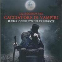 Cacciatore di vampiri. Il diario segreto del presidente