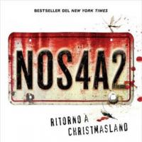 Joe Hill: Nos4a2. Ritorno a Christmasland